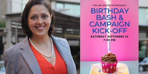Meghan Fraley's Birthday Party and Campaign Kick-Off!